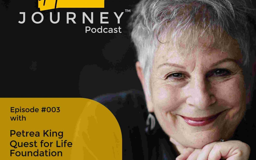 Quest for Life with Petrea King