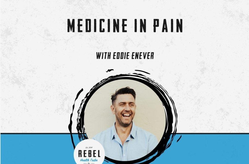 Medicine in Pain